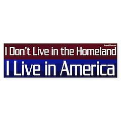 America, not the Homeland Bumper Sticker