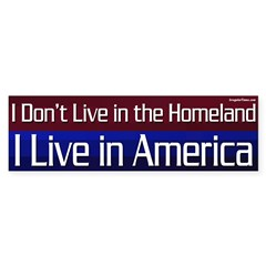 America, not the Homeland Bumper Bumper Sticker