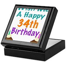 Wish me a happy 34th Birthday Keepsake Box