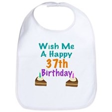 Wish me a happy 37th Birthday Bib