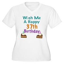 Wish me a happy 37th Birthday T-Shirt