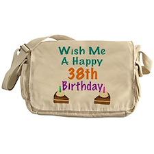 Wish me a happy 38th Birthday Messenger Bag