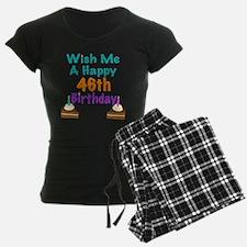 Wish me a happy 46th Birthday Pajamas