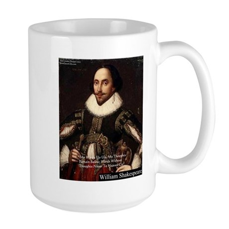Shakespeare Words Fly Up Quote Large Mug