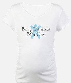 Bring The Whole Baby Home Shirt