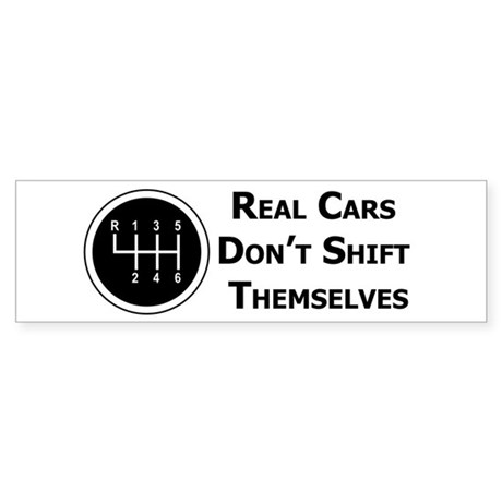 Real Cars Don't Shift Themselves (wht) Sticker (Bu