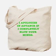 Blow Your Minds Tote Bag