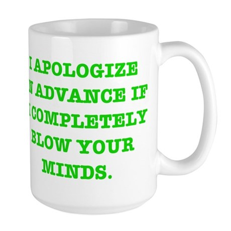 Blow Your Minds Large Mug