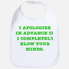 Blow Your Minds Bib
