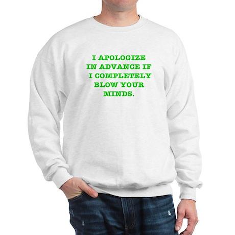 Blow Your Minds Sweatshirt