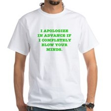 Blow Your Minds Shirt