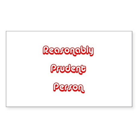 Reasonably Prudent Rectangle Sticker