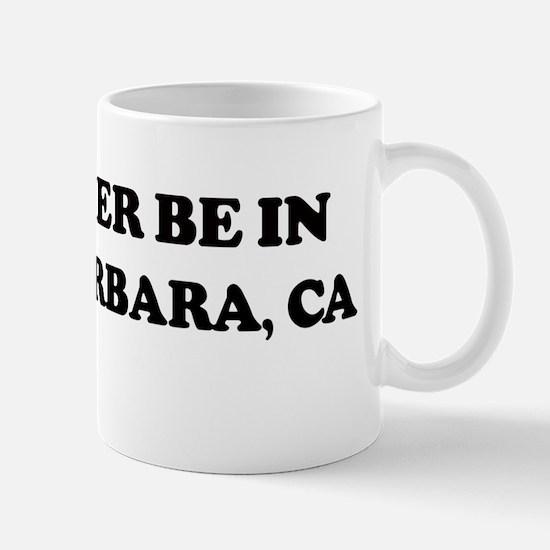Rather: SANTA BARBARA Mug