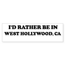 Rather: WEST HOLLYWOOD Bumper Bumper Sticker