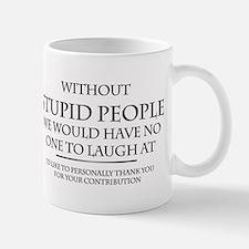 stupid people Small Small Mug
