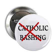 No Catholic Bashing Button