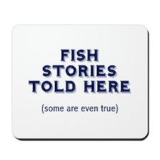 Fish Stories Mousepad