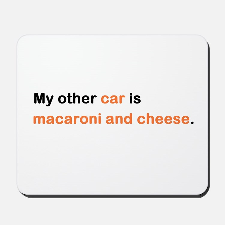 My other car is macaroni Mousepad