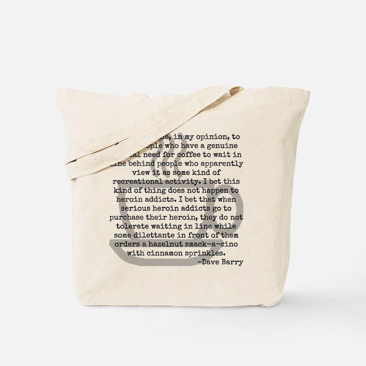 Inhumane Punishment for Coffee Addicts Tote Bag