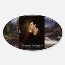 Lord Byron They sweet voice Quote Sticker (Oval)