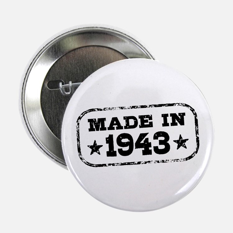 """Made In 1943 2.25"""" Button"""