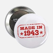 "Made In 1943 2.25"" Button"
