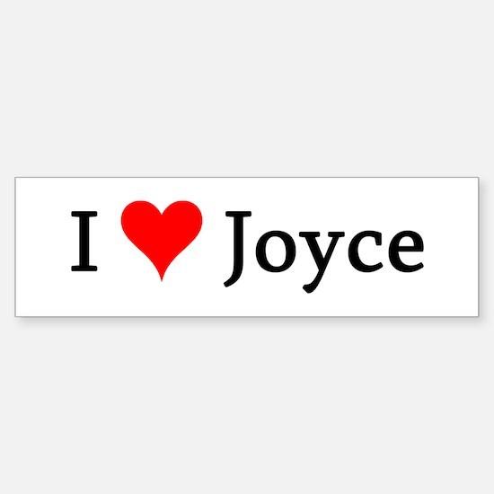 I Love Joyce Bumper Bumper Bumper Sticker