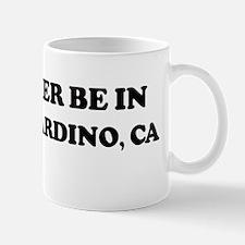 Rather: SAN BERNARDINO Mug
