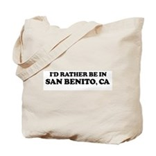Rather: SAN BENITO Tote Bag