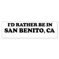 Rather: SAN BENITO Bumper Bumper Sticker