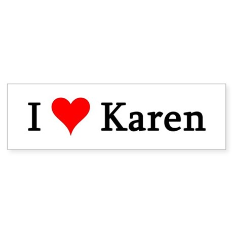 I Love Karen Bumper Sticker
