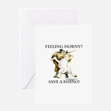 Feeling Horny? Save a Rhino! Greeting Card