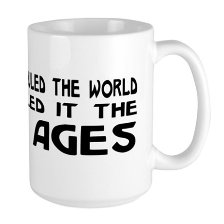 They Called It The Dark Ages Large Mug