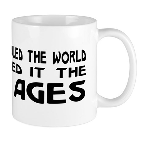 They Called It The Dark Ages Mug
