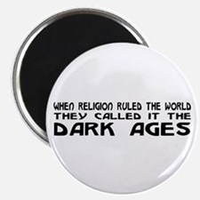 """They Called It The Dark Ages 2.25"""" Magnet (10"""
