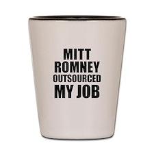 Mitt Romney Outsourcing Shot Glass