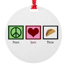 Peace Love Tacos Ornament