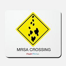 MRSA Crossing Sign 04 Mousepad
