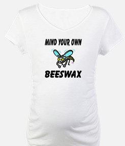Mind Your Own Beeswax Shirt