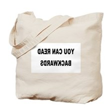 You can read backwards Tote Bag
