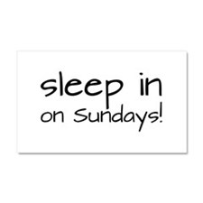 Sleep In On Sundays Car Magnet 20 x 12