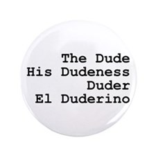 "El Duderino 3.5"" Button"