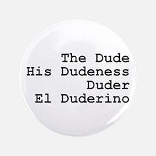 """El Duderino 3.5"""" Button"""