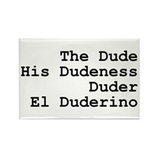 El Duderino Rectangle Magnet