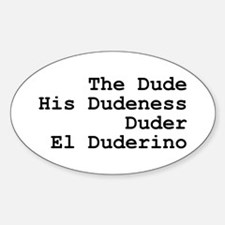 El Duderino Sticker (Oval)