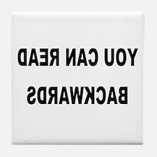 You can read backwards Tile Coaster