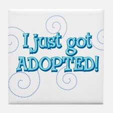 JUSTADOPTED22.png Tile Coaster