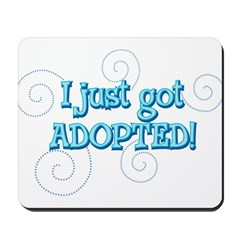 JUSTADOPTED22.png Mousepad