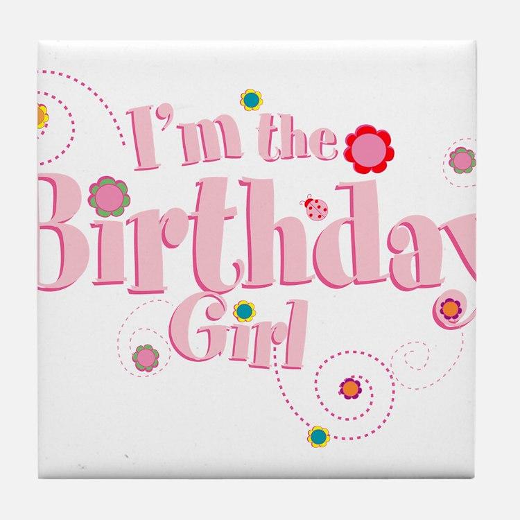 Birthday girl 3.png Tile Coaster