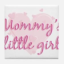 mommys little girl.png Tile Coaster